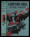 Campfire Girls on a hike, or, Lost in the great northern woods [binding]