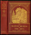 The Boston Museum of Fine Arts : giving a descriptive and critical account of its treasures; which...