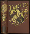 Daughters of genius : a series of sketches of authors, artists, reformers, and heroines, queens,...