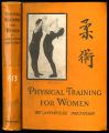 Physical training for women by Japanese methods [binding]