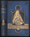 Women of the Orient : an account of the religious, intellectual, and social condition of women in...