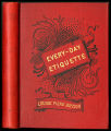 Every-day etiquette : a manual of good manners [binding]