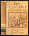 On the trail : an outdoor book for girls [binding]