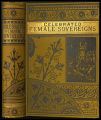 Lives of celebrated female sovereigns and illustrious women [binding]