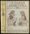A dozen good times : that Georgiana and Dolly had [binding]