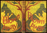 Blown away : a nonsensical narrative without rhyme or reason [binding]