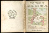 The story of little Jane and me [binding]