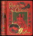 The life and strange surprising adventures of Robinson Crusoe, of York, mariner, as related by...