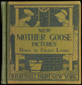 New Mother Goose pictures [binding]