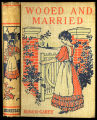 Wooed and married : a novel [binding]