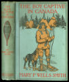 The boy captive in Canada [binding]