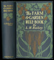 Farm and garden rule-book : a manual of ready rules and reference with recipes, precepts,...