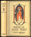 Merle and May : a story of girlhood days [binding]