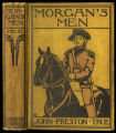Morgan's men : containing adventures of Stuart Schuyler, captain of cavalry during the revolution...